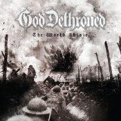 """GOD DETHRONED: dritter Song vom neuen Album """"The World Ablaze"""""""