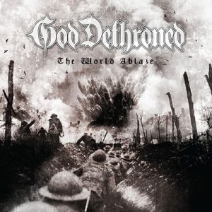 "GOD DETHRONED: zweiter Song vom neuen Album ""The World Ablaze"""