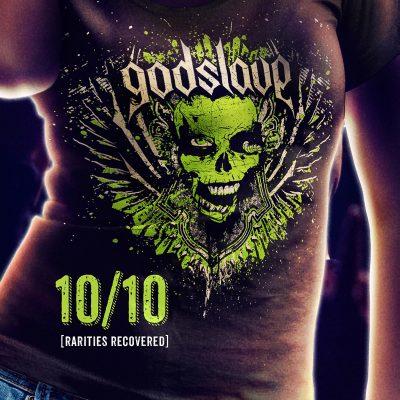 "GODSLAVE ""10/10 Rarities Recovered""-Album"