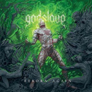 GODSLAVE: Reborn Again
