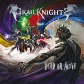"GRAILKNIGHTS: neue EP ""Dead Or Alive"" & Tour"