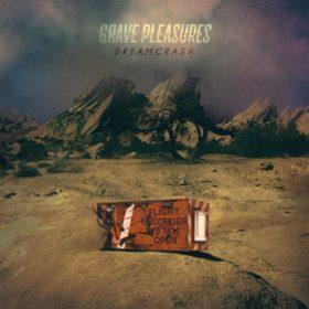 """GRAVE PLEASURES: weiterer Song vom neuen Album """"Dreamcrash"""" online"""