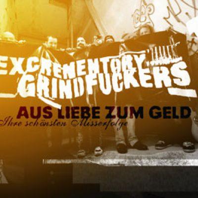 EXCREMENTORY GRINDFUCKERS: Worst-of-Album ´Aus Liebe zum Geld´