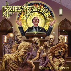 GRUESOME: Twisted Prayers