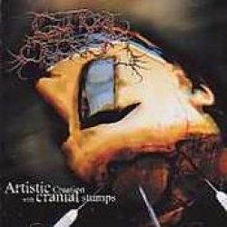 GUTTURAL SECRETE: Artistic Creation With Cranial Stumps [Mini-CD]