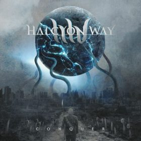 "HALCYON WAY: neues Album ""Conquer"""