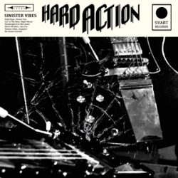 "HARD ACTION: neues Album ""Sinister Vibes"""