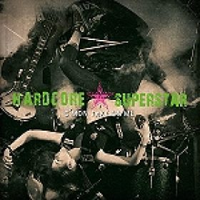 """HARDCORE SUPERSTAR: """"C´Mon Take On Me"""" – Clip zum Song """"Above The Law"""""""
