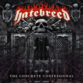 "HATEBREED: Cover & Tracklist von  ""The Concrete Confessional"""