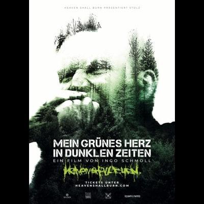 """HEAVEN SHALL BURN: Dokumentation """"Mein grünes Herz in dunklen Zeiten"""" im Kino – alle Spielorte und VVK"""