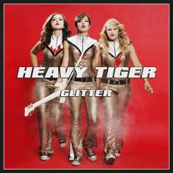 "HEAVY TIGER: neues Album ""Glitter"""