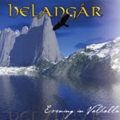 HELANGAR: Evening In Valhalla [Eigenproduktion]