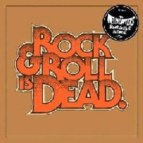THE HELLACOPTERS: Rock´n´Roll Is Dead