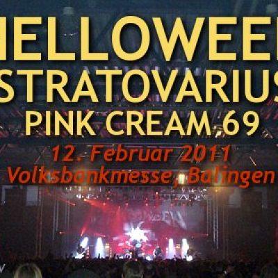 HELLOWEEN, STRATOVARIUS, PINK CREAM 69: Volksbankmesse, Balingen, 12.02.2011