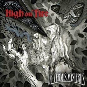 HIGH ON FIRE: weiterer Song von ´De Vermis Mysteriis´ online