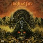 "HIGH ON FIRE: weiterer Song von ""Luminiferous"" online"