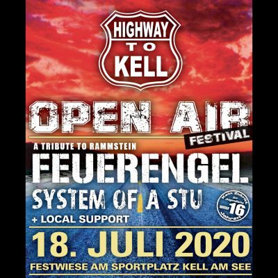 HIGHWAY TO KELL FESTIVAL 2020: mit FEUERENGEL & SYSTEM OF A STU