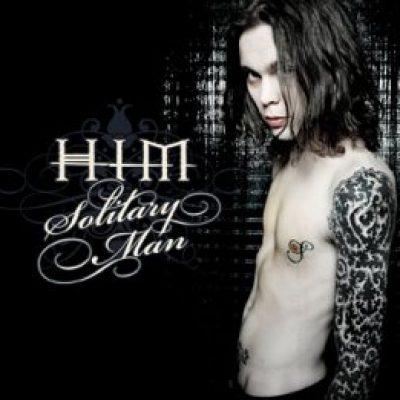HIM: Solitary Man (Single)