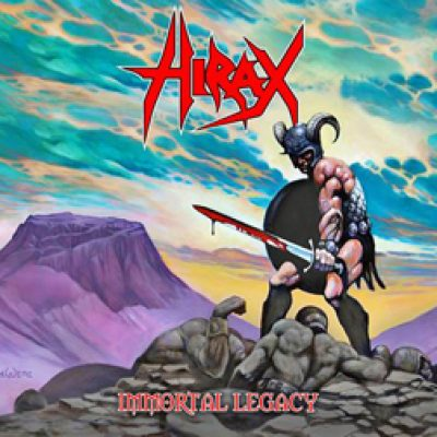"HIRAX: neues Studioalbum ""Immortal Legacy"""