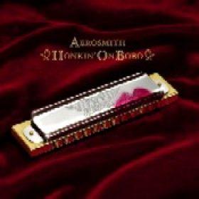 AEROSMITH: Honkin´ On Bobo
