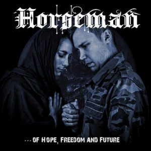 "HORSEMAN: Lyric-Video vom ""Of Hope, Freedom and Future"" Album"