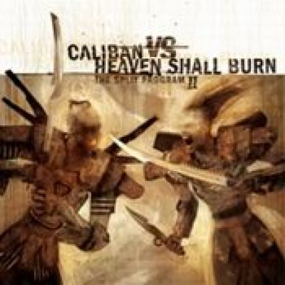 HEAVEN SHALL BURN vs CALIBAN: The Split Program II [Split-CD]