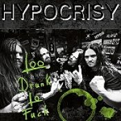 "HYPOCRISY: ""Too Drunk To Fuck"" – 7""-Vinyl mit Coversongs"