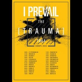 "I PREVAIL: ""Trauma""-Europatour im Winter 2020"