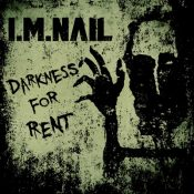 """I.M.NAIL: Video zu """"Darkness for Rent"""""""