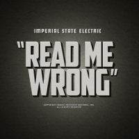 "IMPERIAL STATE ELECTRIC: neue Single ""Read Me Wrong"", neues Album"