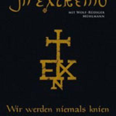 IN EXTREMO: Biografie ´Wir werden niemals knien – Die Geschichte einer unnormalen Band´