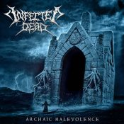 infected dead-arachaic-malevoelence-cover