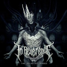 """IN REVERENCE: Songs vom neuen Album """"The Selected Breed"""""""