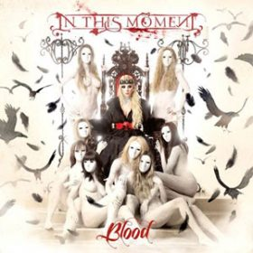 "IN THIS MOMENT: ""Blood"" – Neuauflage mit Bonusdisc im Juni"