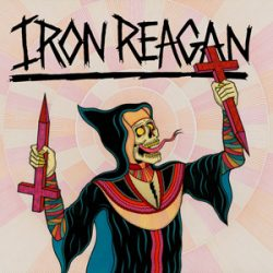 "IRON REAGAN: neues Album ""Crossover Ministry"""
