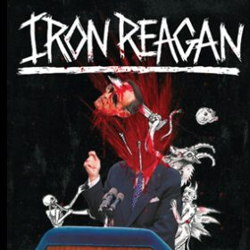 "IRON REAGAN: Lyrics-Video zu ""Eyeball Gore"""
