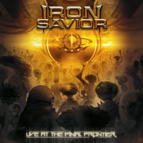 "IRON SAVIOR: DVD ""Live At The Final Frontier""."