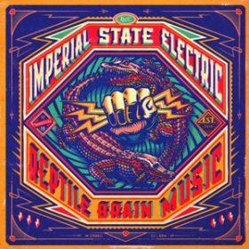 """IMPERIAL STATE ELECTRIC: neues Album  """"Reptile Brain Music"""""""