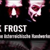 JACK FROST: Einfache österreichische Handwerkerburschen