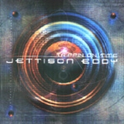 JETTISON EDDY: Trippin On Time