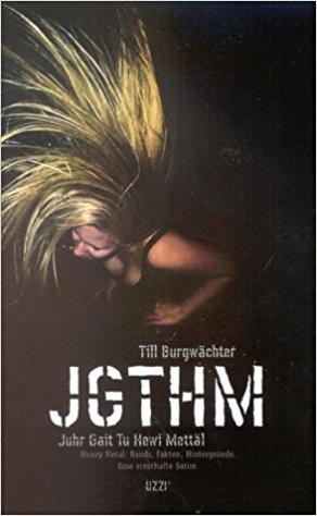 JGTHM – Juhr Gait Tu Hewi Mettäl [Buch]
