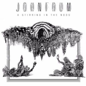 "JOHN FRUM: zweiter Song von ""A Stirring In The Noos"""