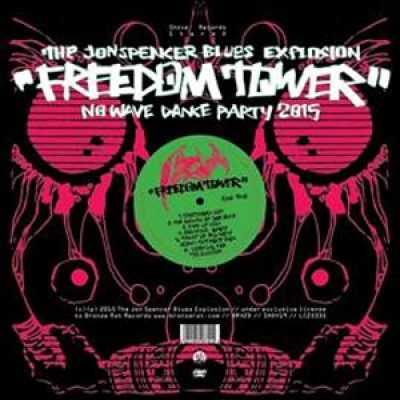 "THE JON SPENCER BLUES EXPLOSION: Songs aus  ""Freedom Tower-No Wave Dance Party 2015"" online"