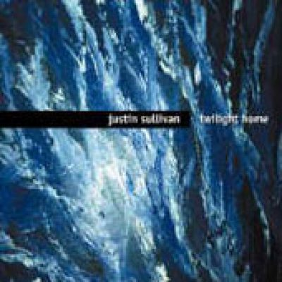 JUSTIN SULLIVAN: Twilight Home (Single)
