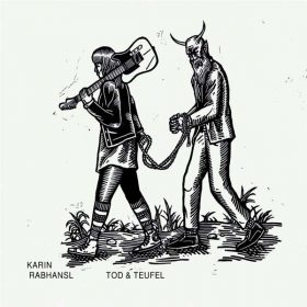KARIN RABHANSL: Tod & Teufel