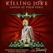 killing-joke-laugh-at-your-peril-tour-2018