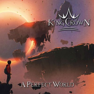 "KINGCROWN: neues Album ""A Perfect World"""