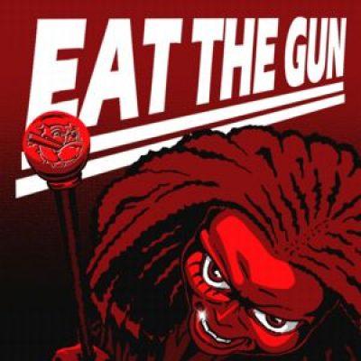 EAT THE GUN: Kingsize