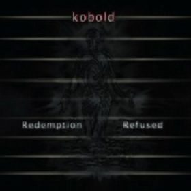KOBOLD: Redemption Refused [Eigenproduktion]