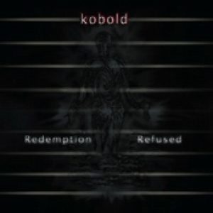 KOBOLD: Redemption Refused [Eigenproduktion]